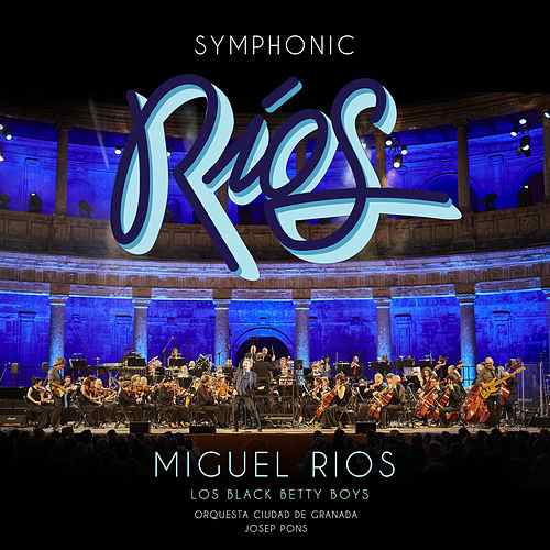 Miguel_20Rios_Symphonic_20Ríos_Portada